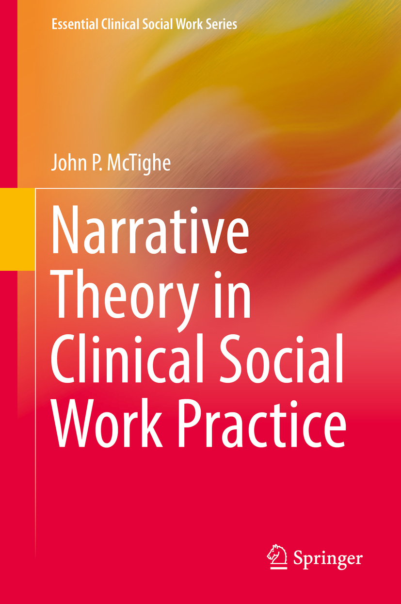 McTighe, John P. - Narrative Theory in Clinical Social Work Practice, ebook