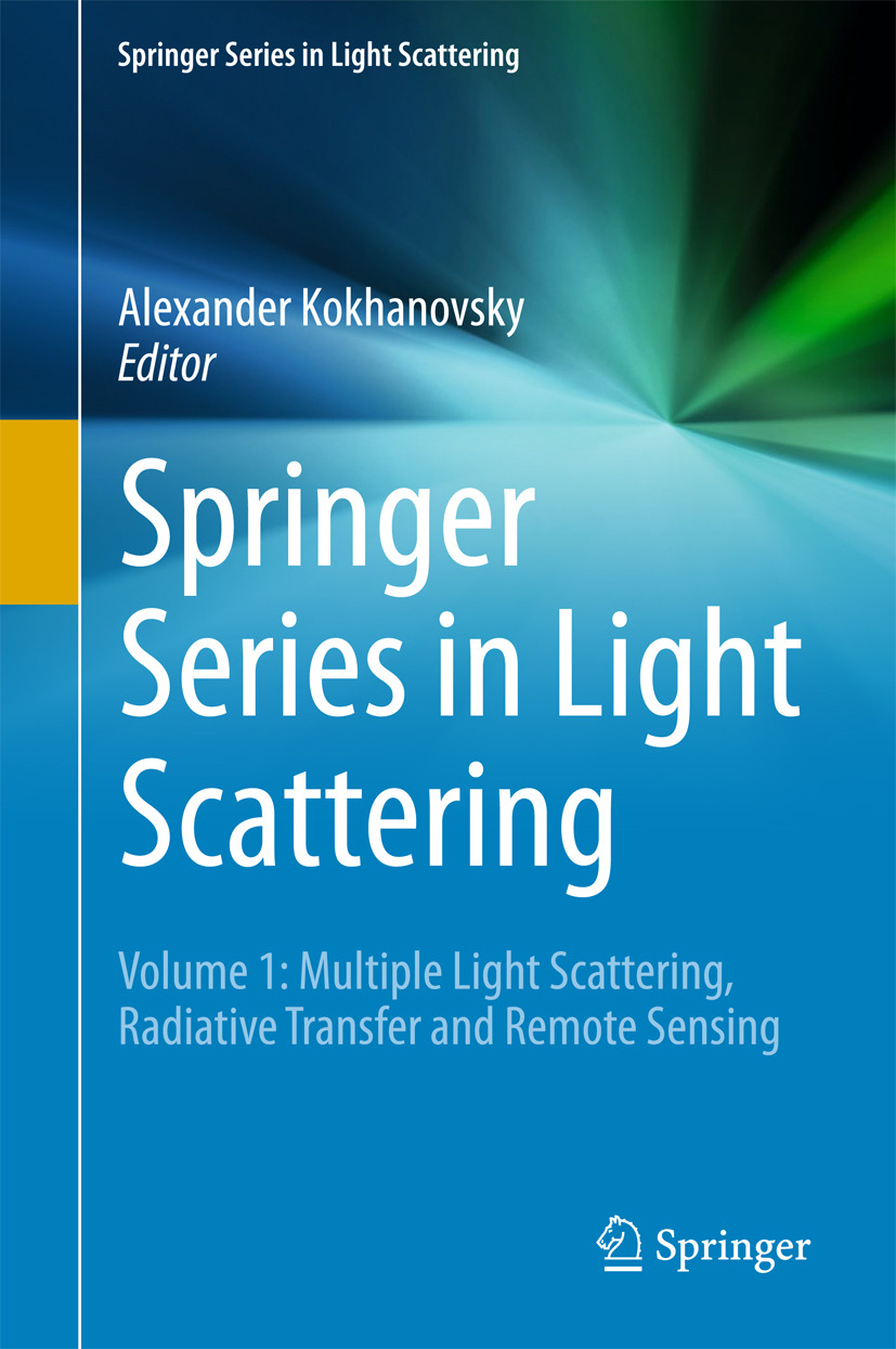 Kokhanovsky, Alexander - Springer Series in Light Scattering, e-bok