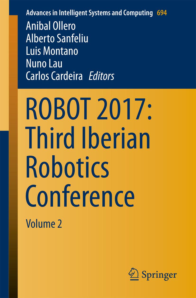 Cardeira, Carlos - ROBOT 2017: Third Iberian Robotics Conference, ebook