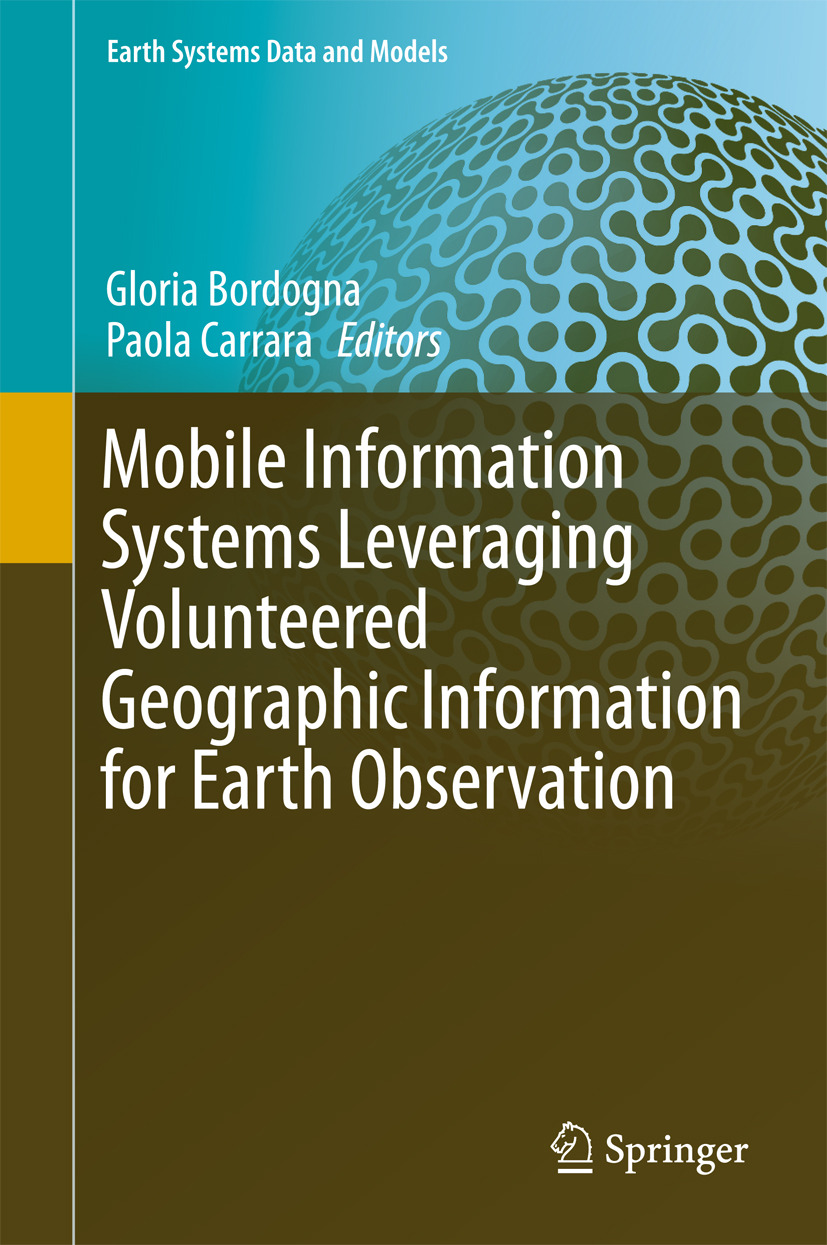 Bordogna, Gloria - Mobile Information Systems Leveraging Volunteered Geographic Information for Earth Observation, ebook