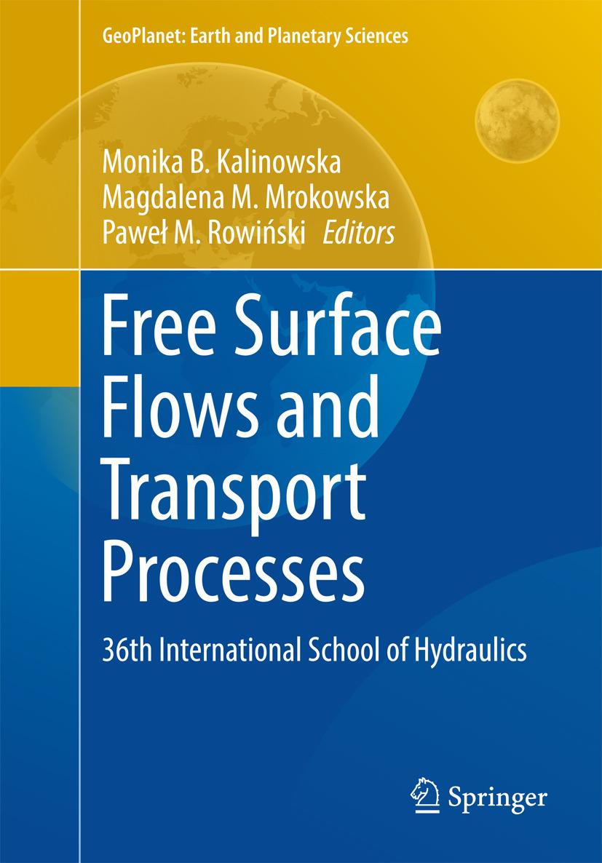 Kalinowska, Monika B. - Free Surface Flows and Transport Processes, ebook