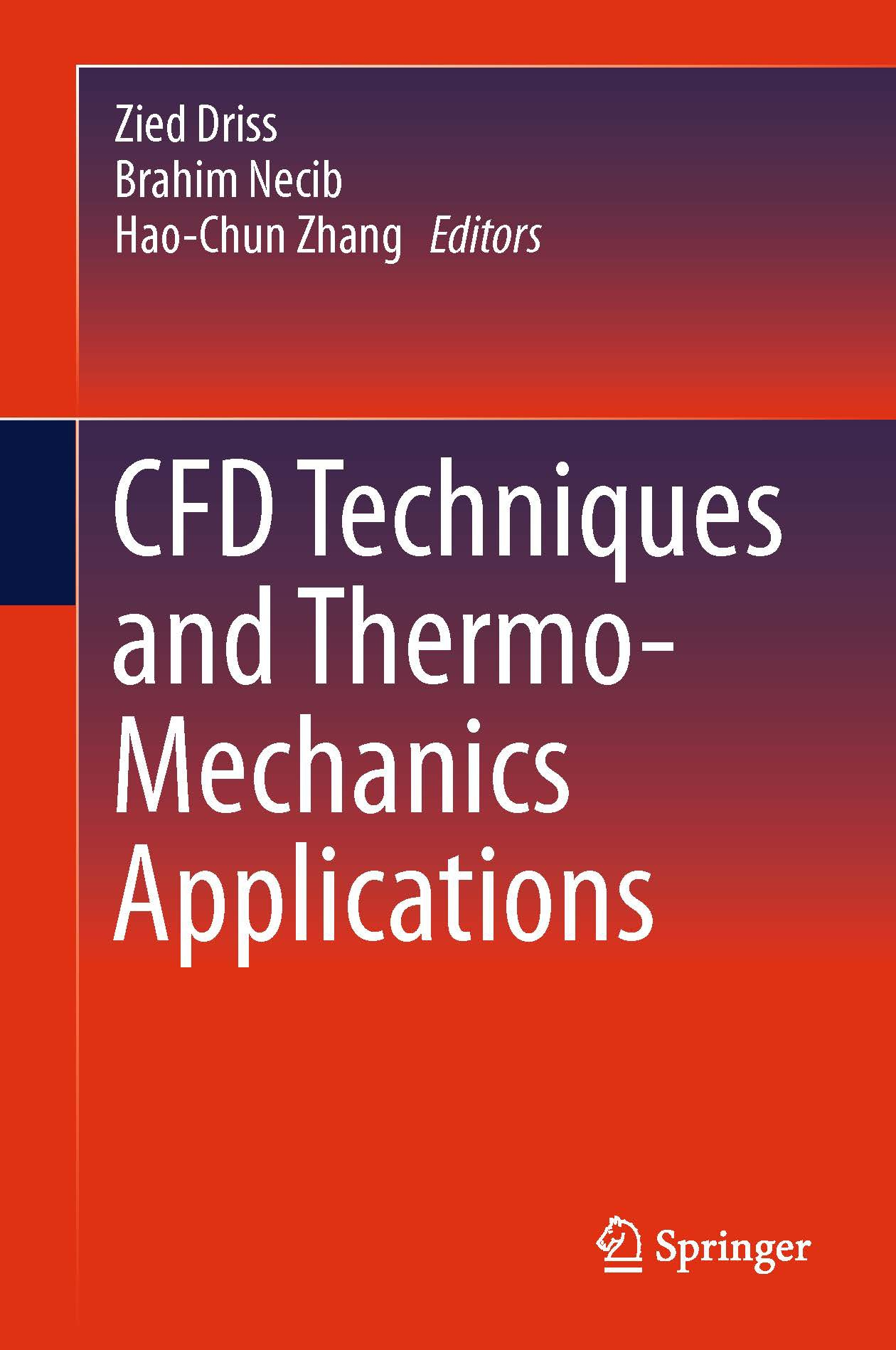 Driss, Zied - CFD Techniques and Thermo-Mechanics Applications, ebook