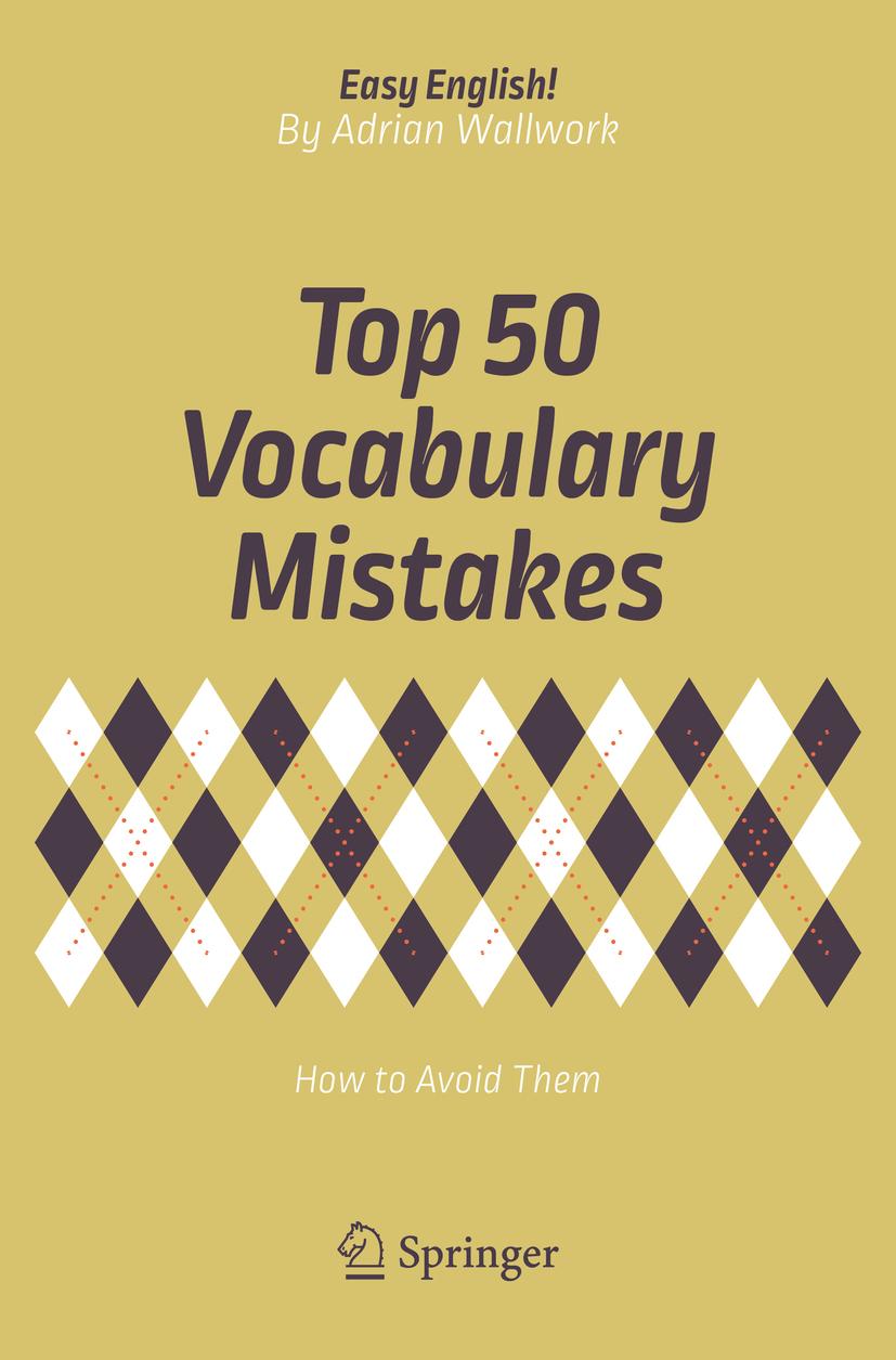 Wallwork, Adrian - Top 50 Vocabulary Mistakes, ebook