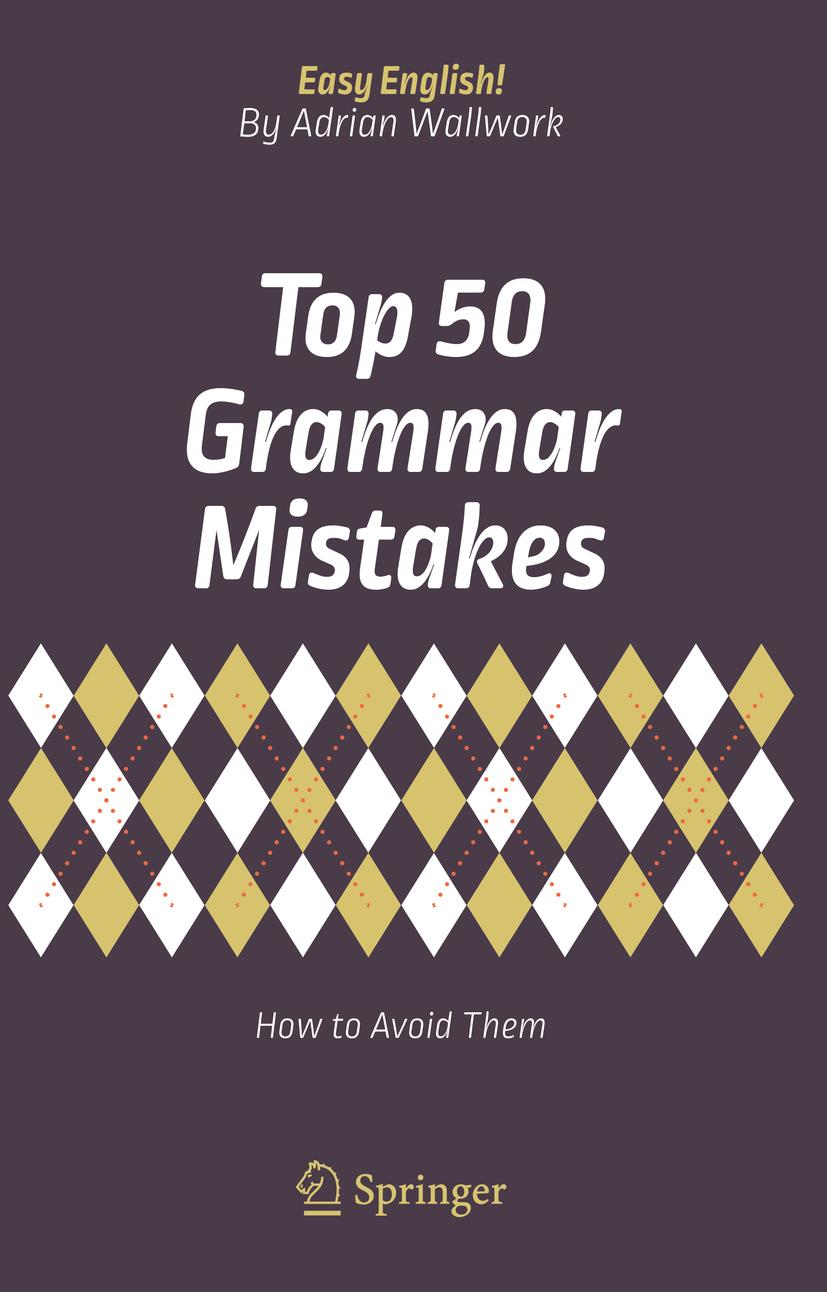 Wallwork, Adrian - Top 50 Grammar Mistakes, ebook