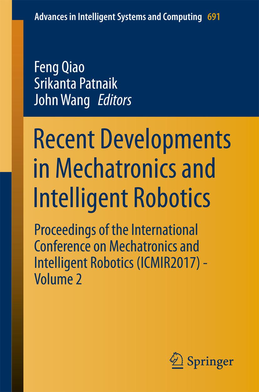 Patnaik, Srikanta - Recent Developments in Mechatronics and Intelligent Robotics, e-bok