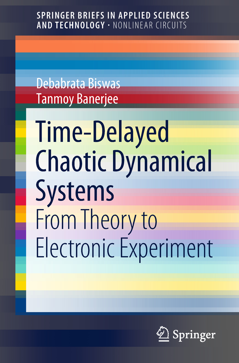 Banerjee, Tanmoy - Time-Delayed Chaotic Dynamical Systems, ebook