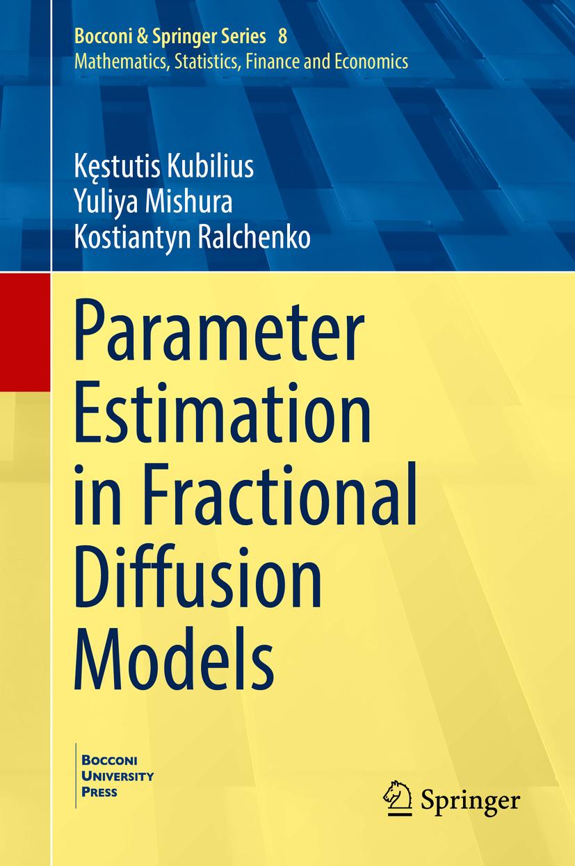 Kubilius, Kęstutis - Parameter Estimation in Fractional Diffusion Models, ebook
