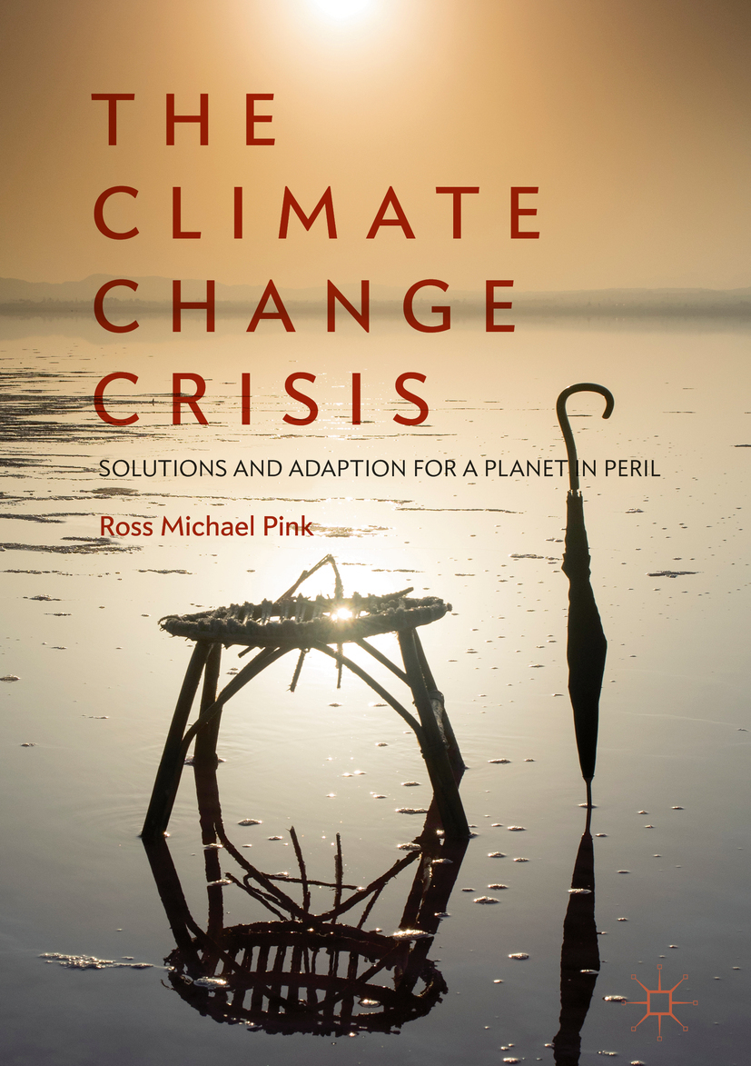Pink, Ross Michael - The Climate Change Crisis, ebook
