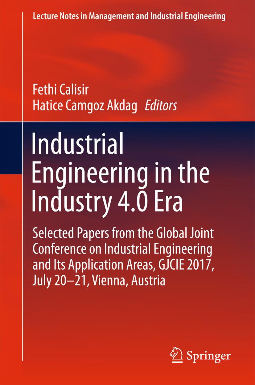 Akdag, Hatice Camgoz - Industrial Engineering in the Industry 4.0 Era, e-kirja