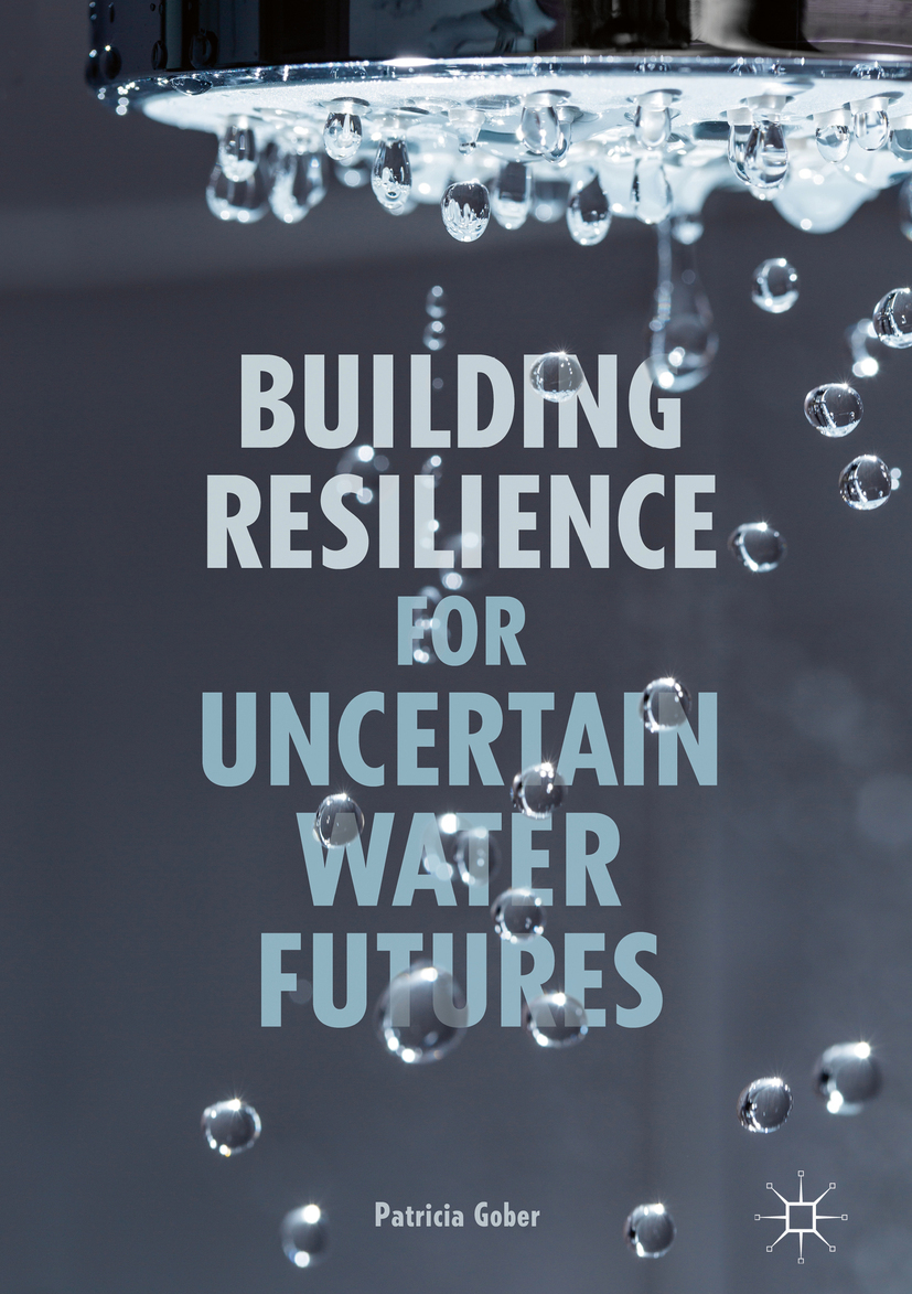 Gober, Patricia - Building Resilience for Uncertain Water Futures, ebook