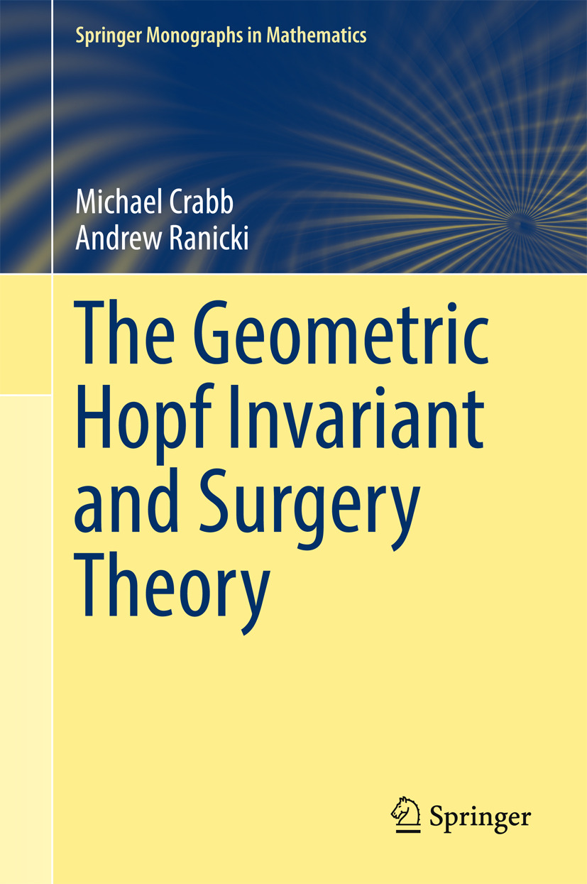 Crabb, Michael - The Geometric Hopf Invariant and Surgery Theory, ebook