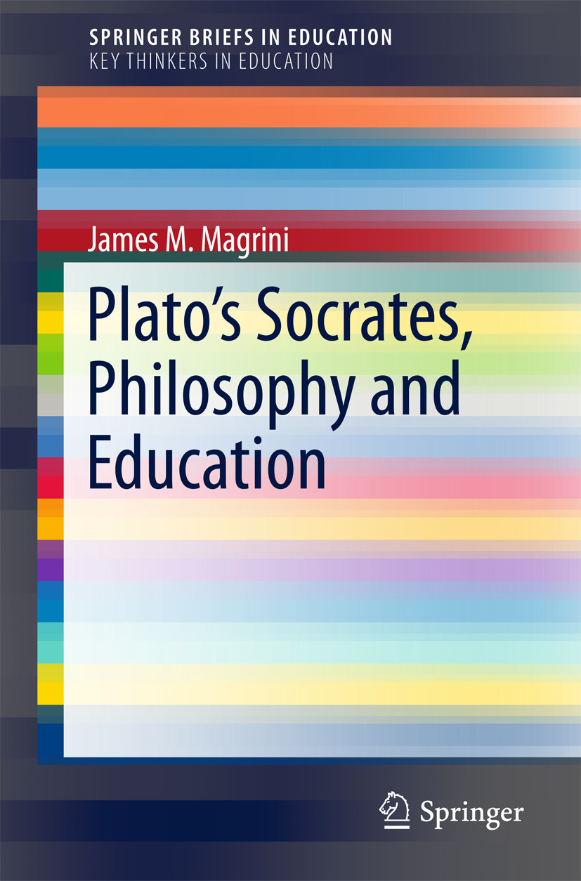 Magrini, James M. - Plato's Socrates, Philosophy and Education, ebook