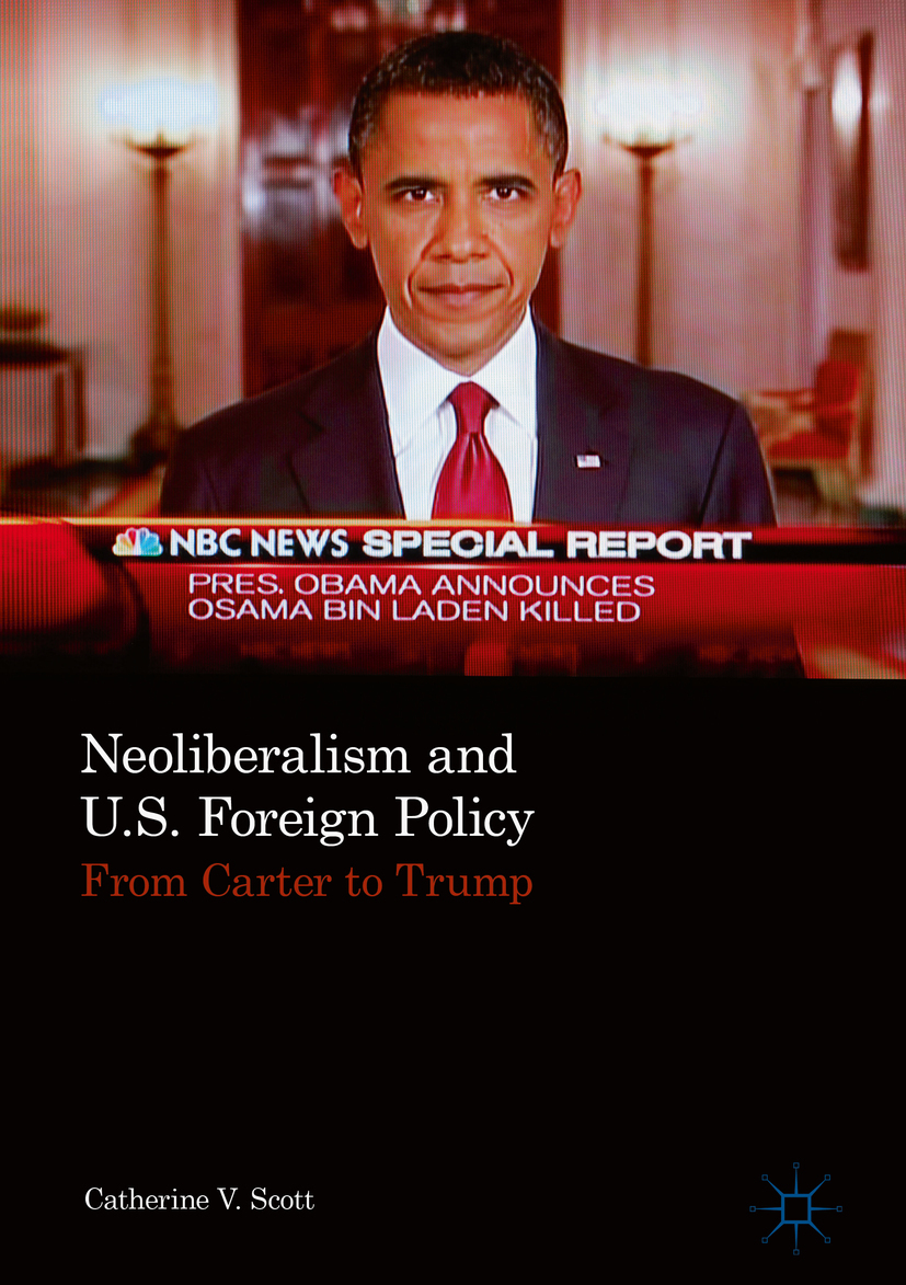 Scott, Catherine V. - Neoliberalism and U.S. Foreign Policy, ebook