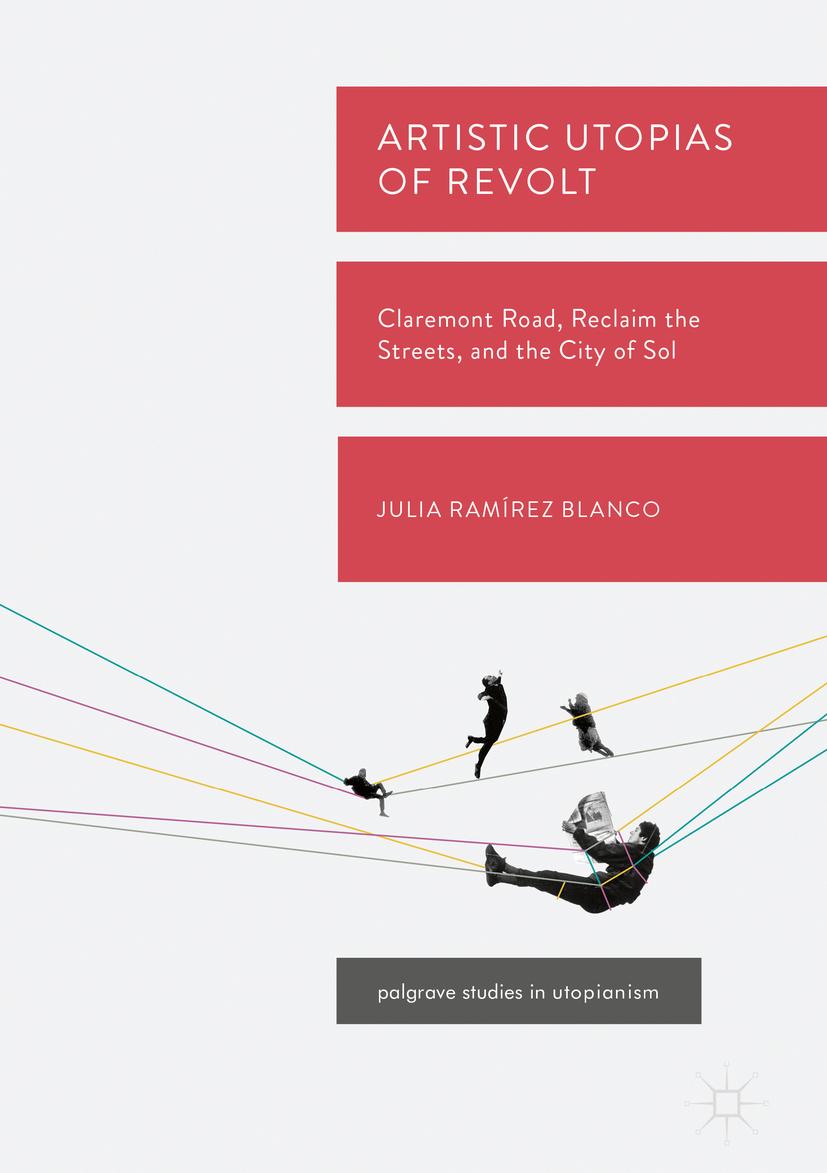 Blanco, Julia Ramírez - Artistic Utopias of Revolt, ebook