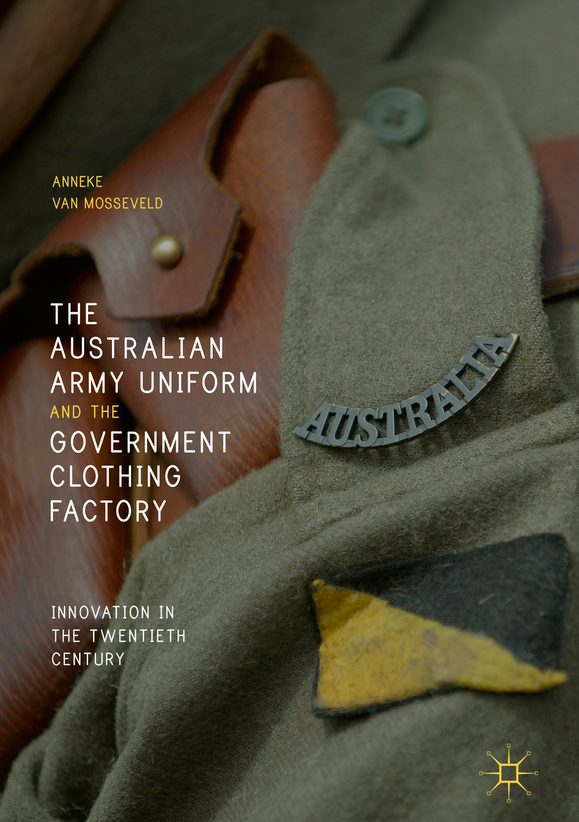 Mosseveld, Anneke van - The Australian Army Uniform and the Government Clothing Factory, ebook