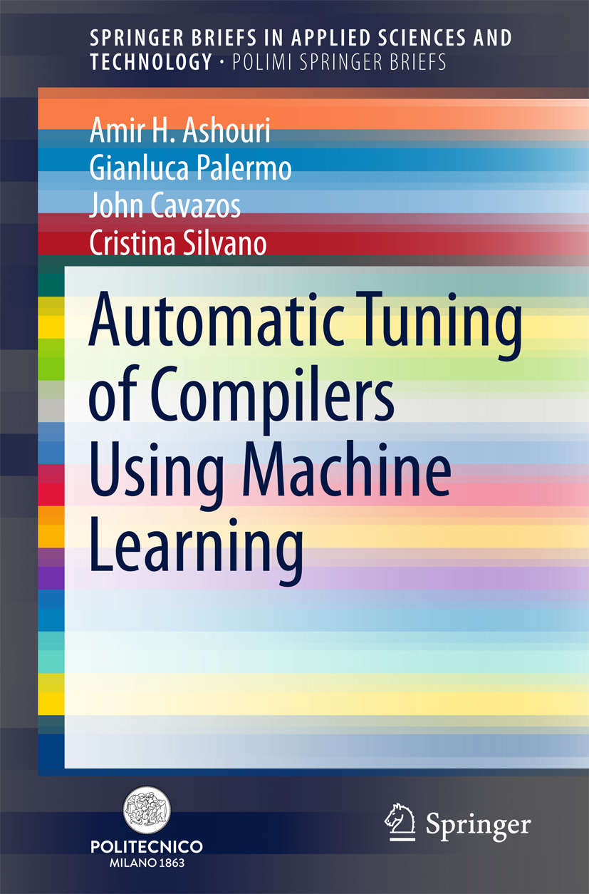 Ashouri, Amir H. - Automatic Tuning of Compilers Using Machine Learning, ebook