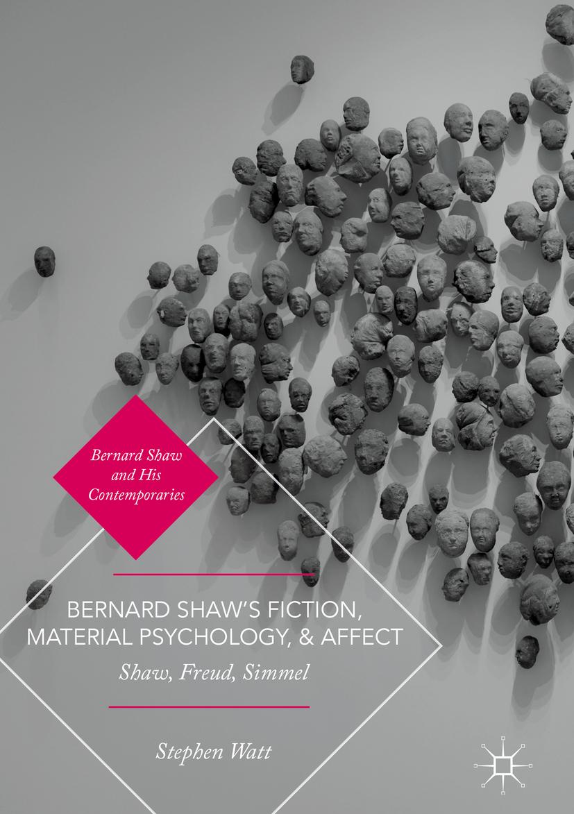 Watt, Stephen - Bernard Shaw's Fiction, Material Psychology, and Affect, ebook