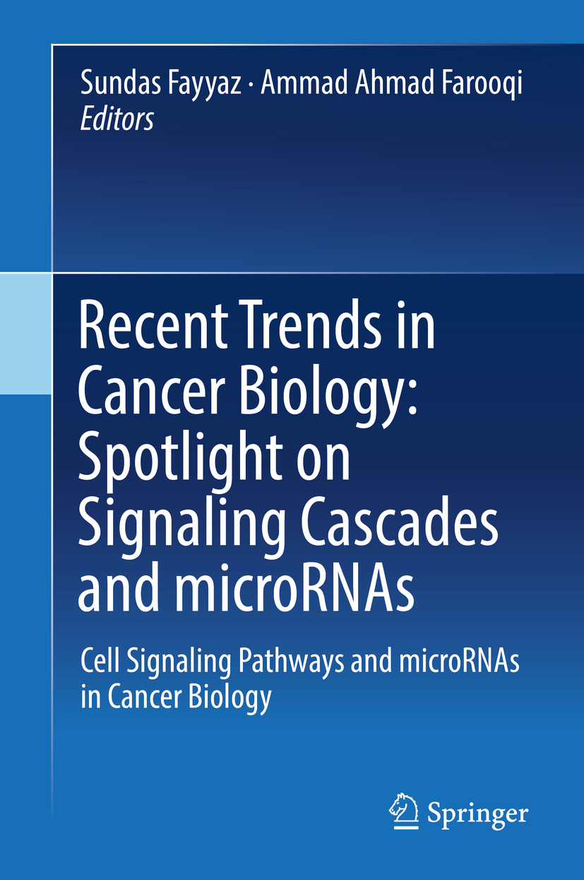 Farooqi, Ammad Ahmad - Recent Trends in Cancer Biology: Spotlight on Signaling Cascades and microRNAs, ebook