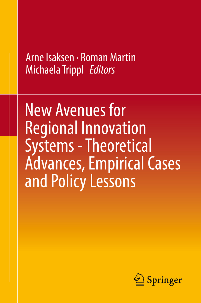 Isaksen, Arne - New Avenues for Regional Innovation Systems - Theoretical Advances, Empirical Cases and Policy Lessons, ebook