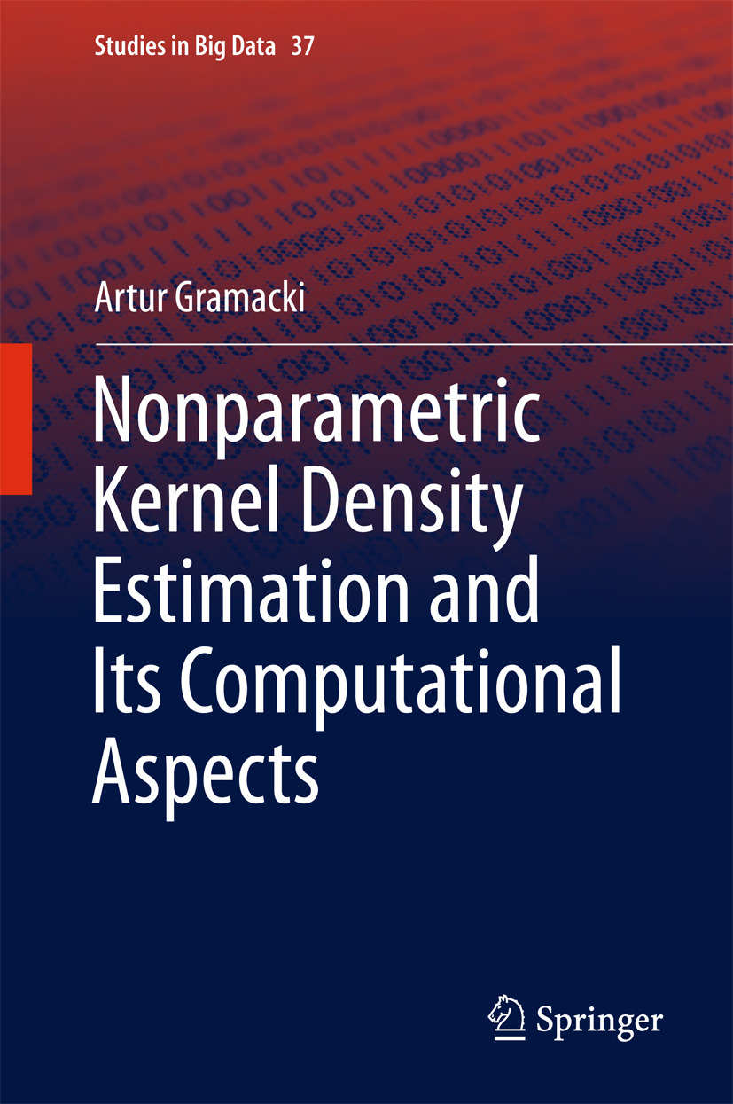 Gramacki, Artur - Nonparametric Kernel Density Estimation and Its Computational Aspects, ebook