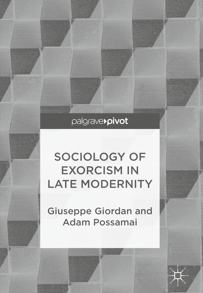 Giordan, Giuseppe - Sociology of Exorcism in Late Modernity, ebook