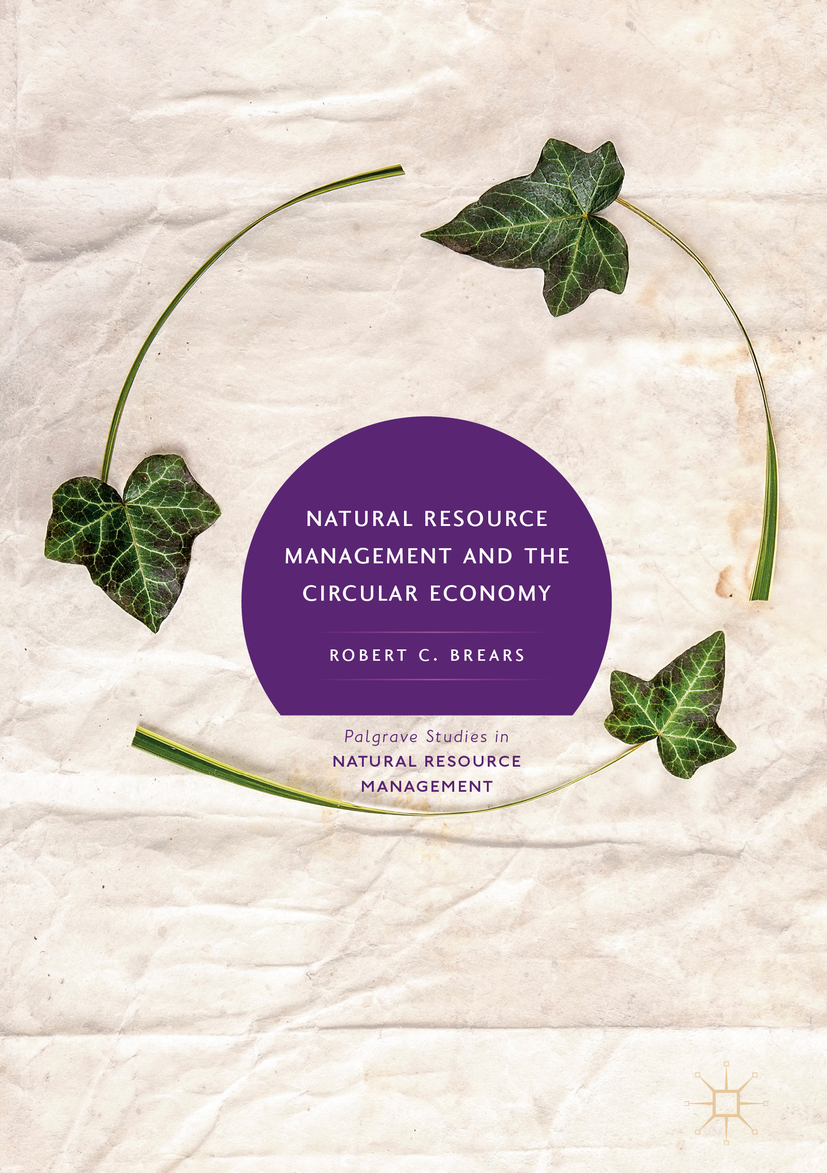 Brears, Robert C. - Natural Resource Management and the Circular Economy, ebook