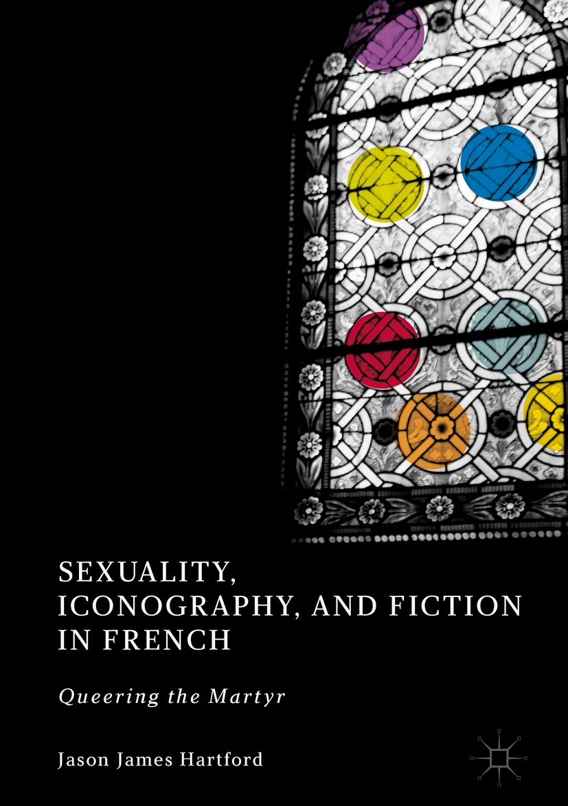 Hartford, Jason James - Sexuality, Iconography, and Fiction in French, ebook