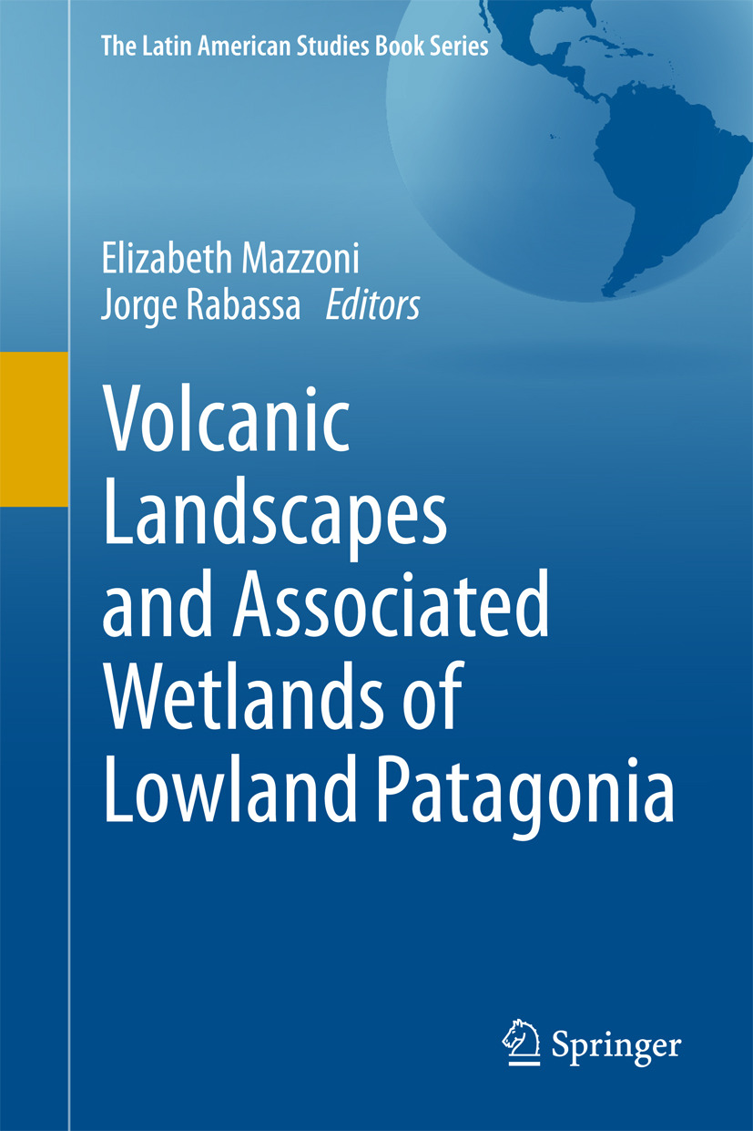 Mazzoni, Elizabeth - Volcanic Landscapes and Associated Wetlands of Lowland Patagonia, ebook