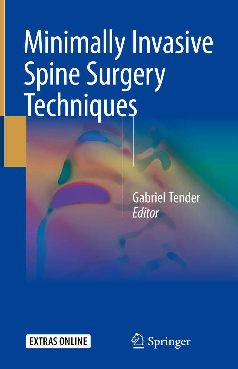 Tender, Gabriel - Minimally Invasive Spine Surgery Techniques, ebook
