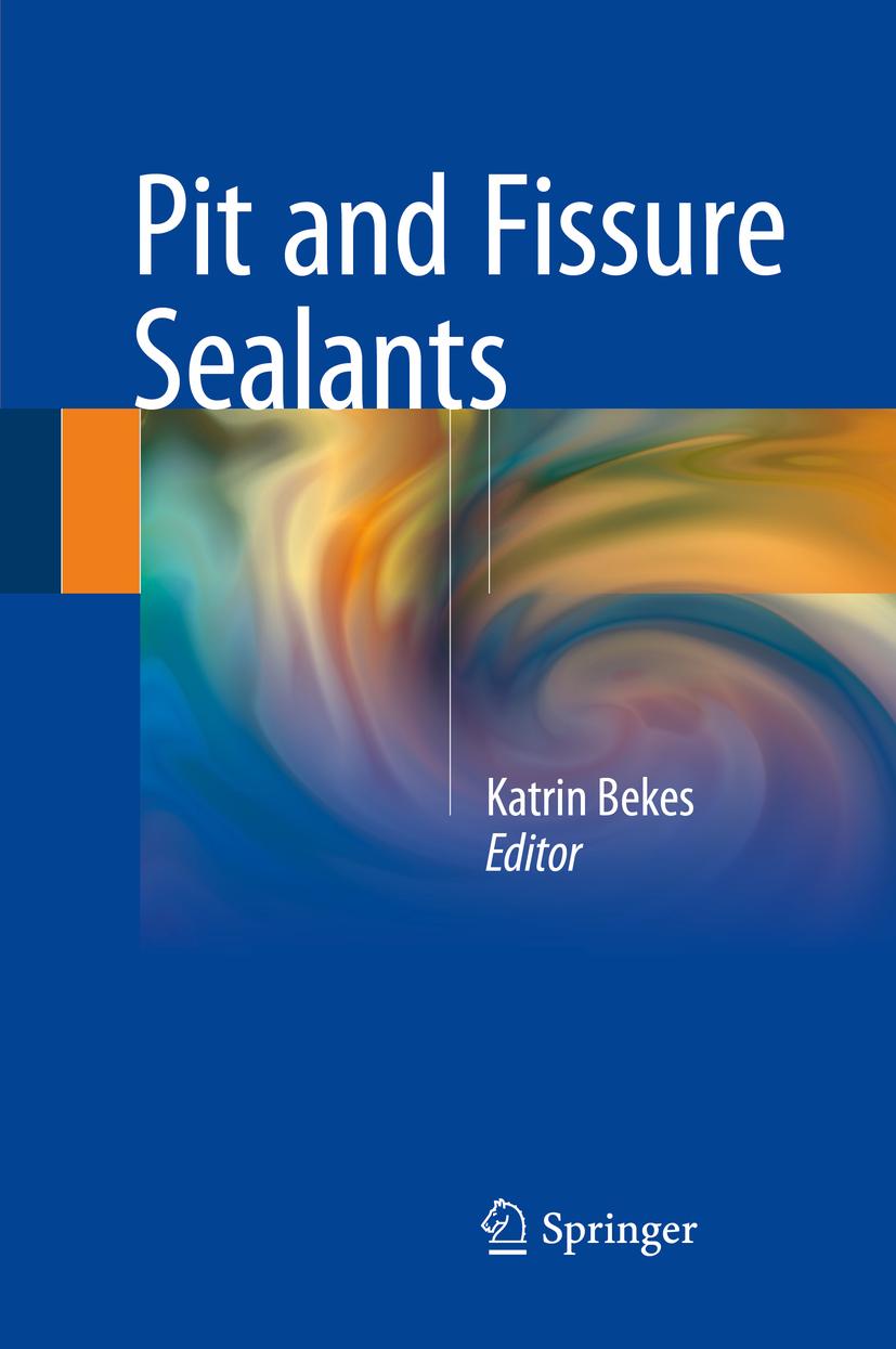 Bekes, Katrin - Pit and Fissure Sealants, ebook