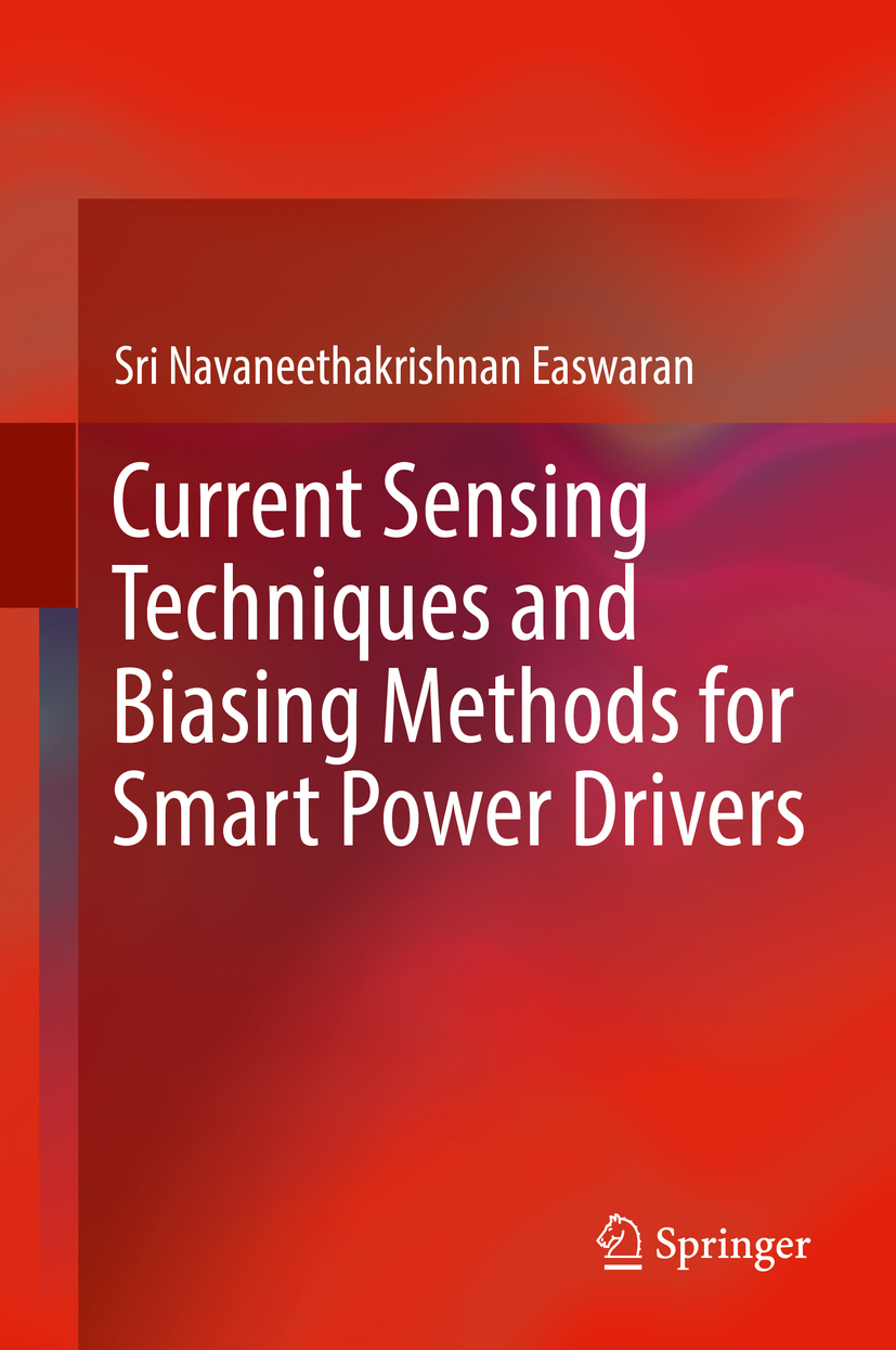 Easwaran, Sri Navaneethakrishnan - Current Sensing Techniques and Biasing Methods for Smart Power Drivers, ebook
