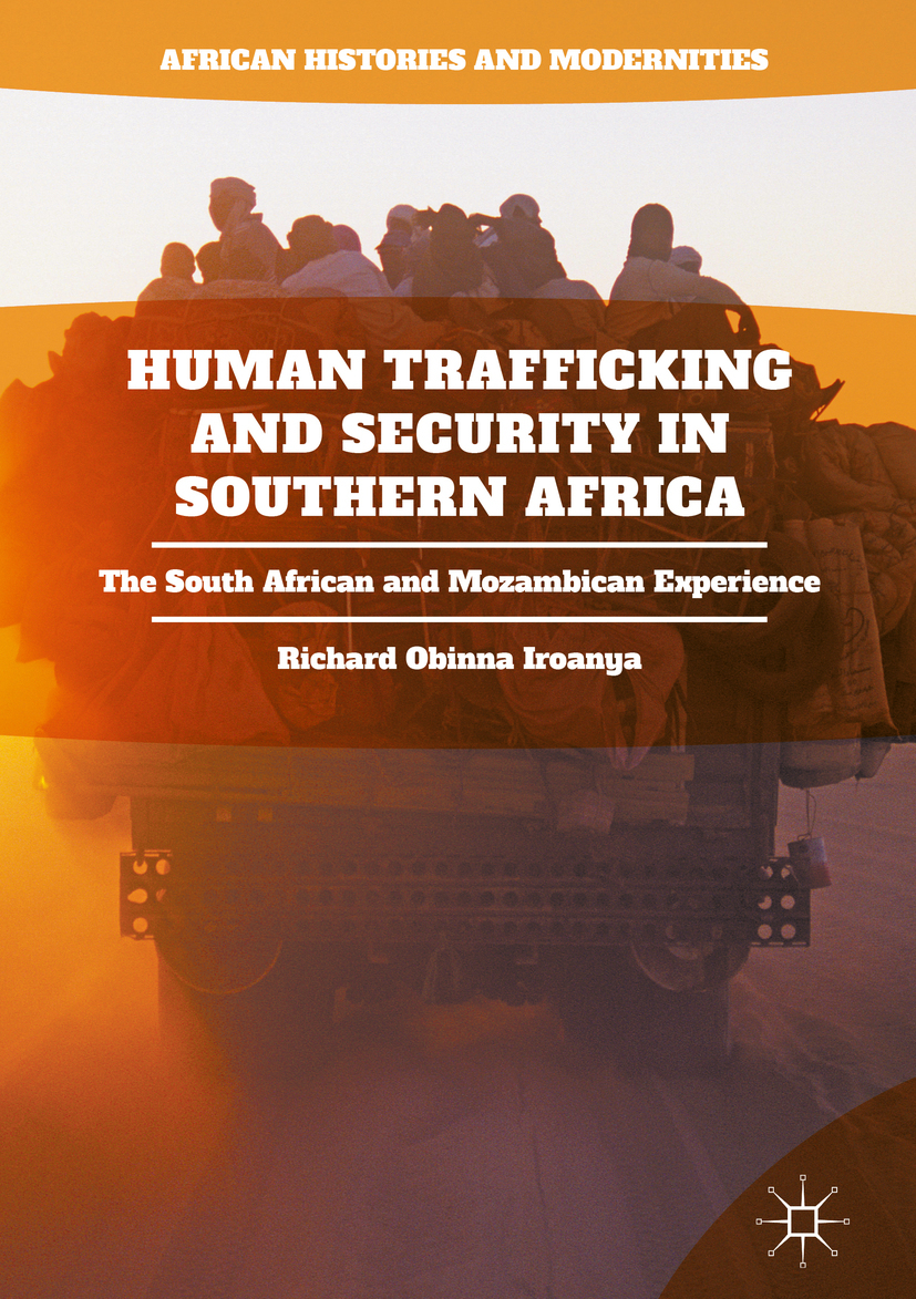 Iroanya, Richard Obinna - Human Trafficking and Security in Southern Africa, ebook