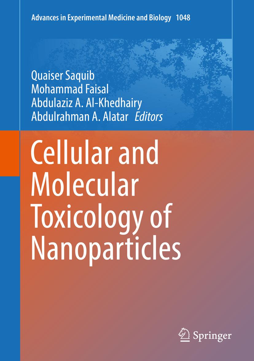 Al-Khedhairy, Abdulaziz A. - Cellular and Molecular Toxicology of Nanoparticles, ebook