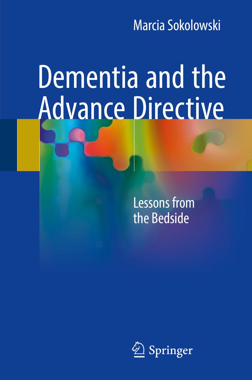 Sokolowski, Marcia - Dementia and the Advance Directive, ebook