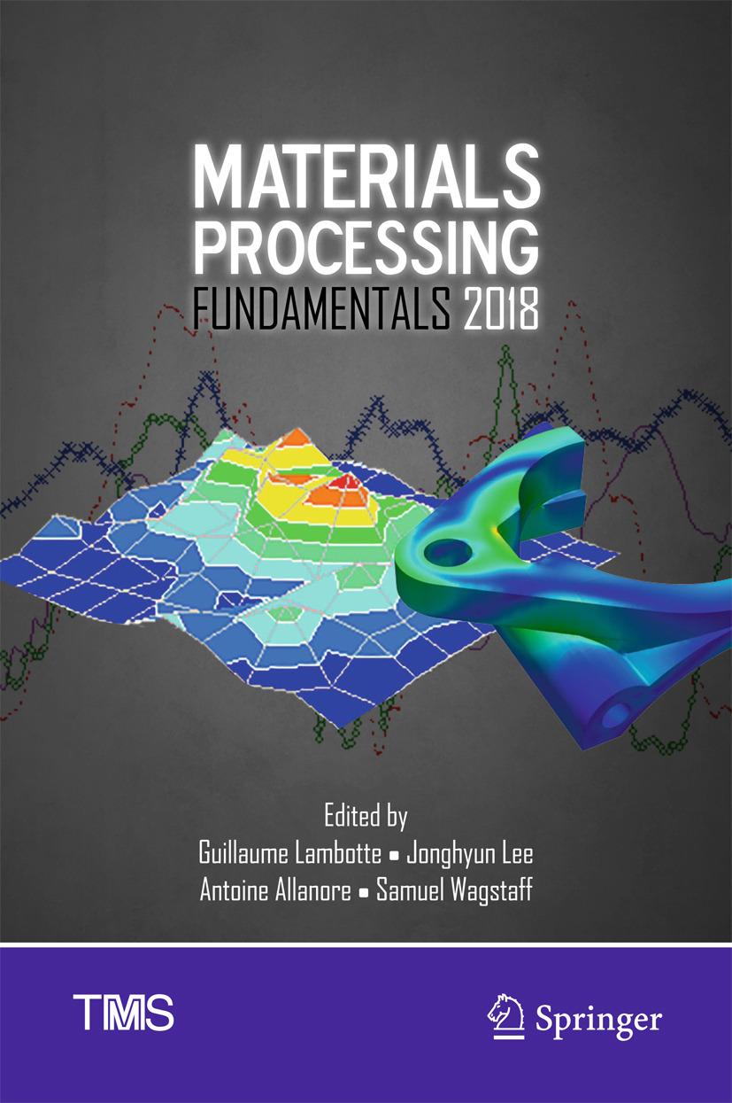 Allanore, Antoine - Materials Processing Fundamentals 2018, ebook