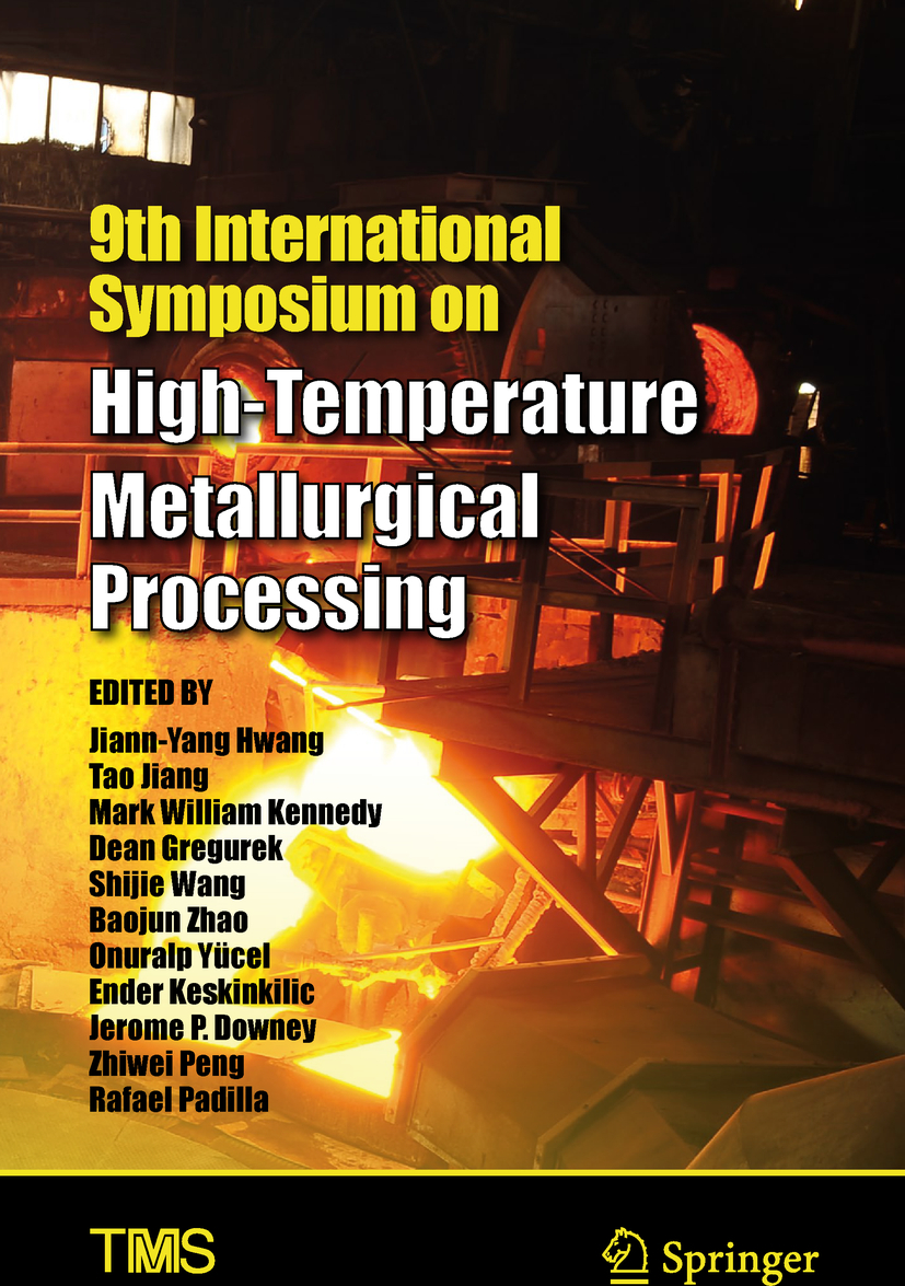 Downey, Jerome P - 9th International Symposium on High-Temperature Metallurgical Processing, ebook