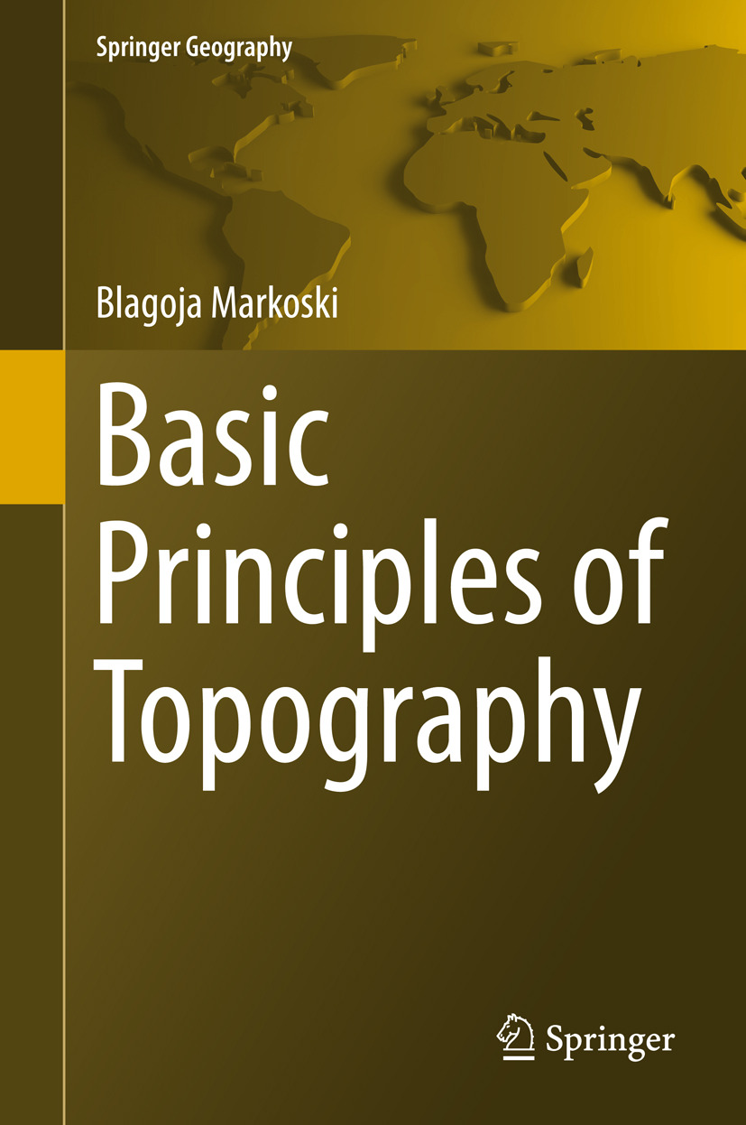 Markoski, Blagoja - Basic Principles of Topography, ebook
