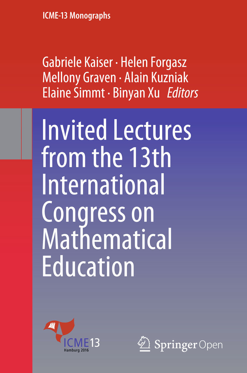 Forgasz, Helen - Invited Lectures from the 13th International Congress on Mathematical Education, ebook