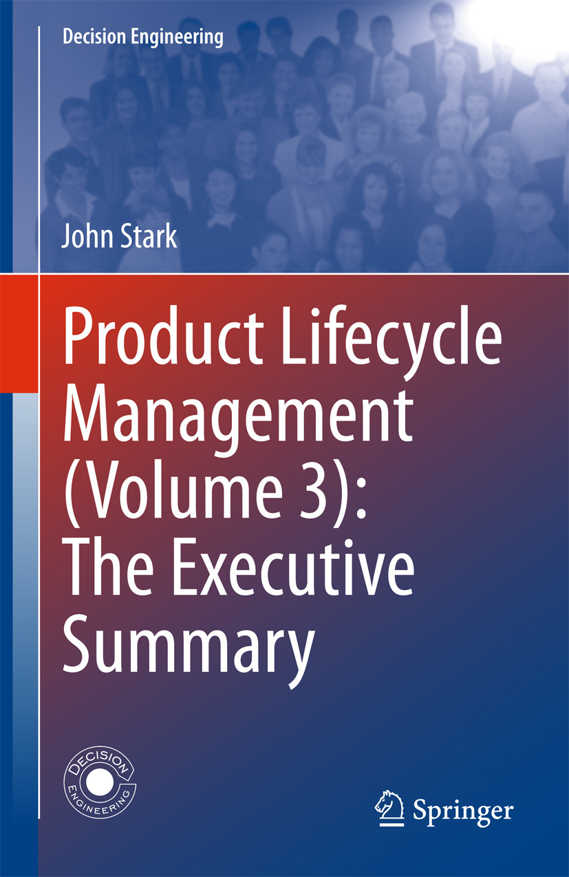 Stark, John - Product Lifecycle Management (Volume 3): The Executive Summary, ebook