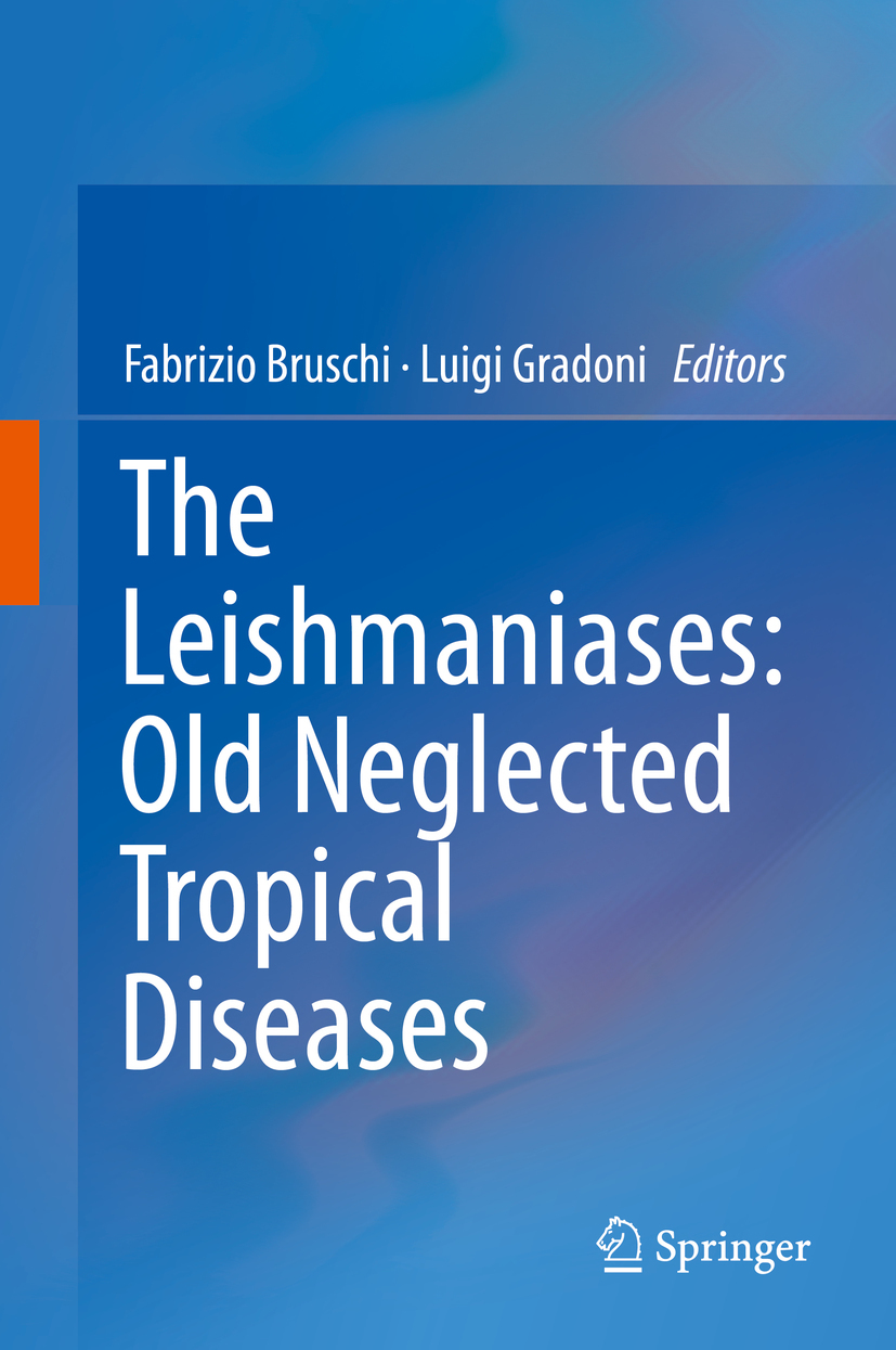 Bruschi, Fabrizio - The Leishmaniases: Old Neglected Tropical Diseases, e-kirja