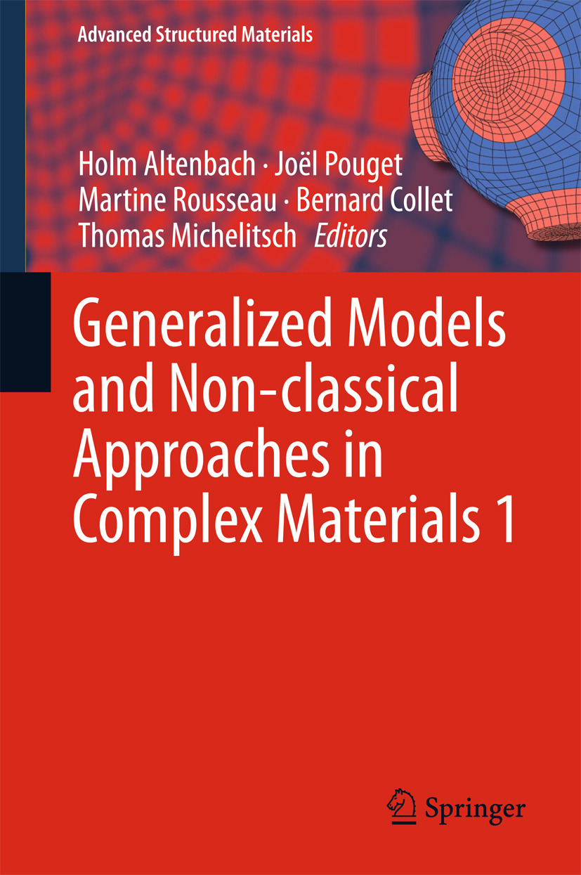 Altenbach, Holm - Generalized Models and Non-classical Approaches in Complex Materials 1, ebook