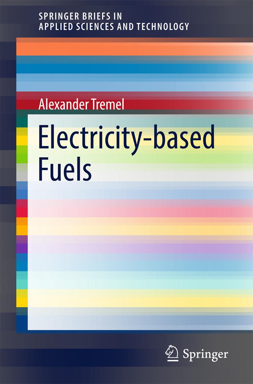 Tremel, Alexander - Electricity-based Fuels, ebook