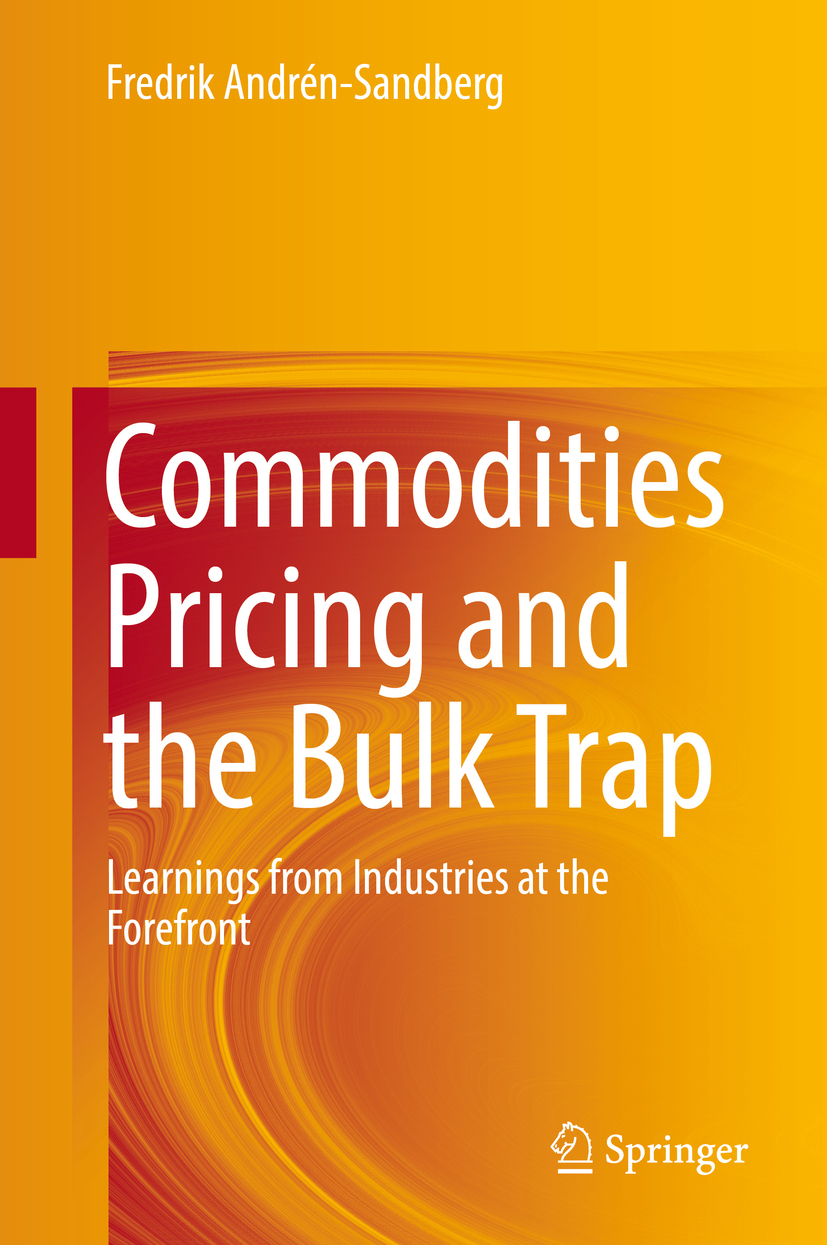 Andrén-Sandberg, Fredrik - Commodities Pricing and the Bulk Trap, ebook