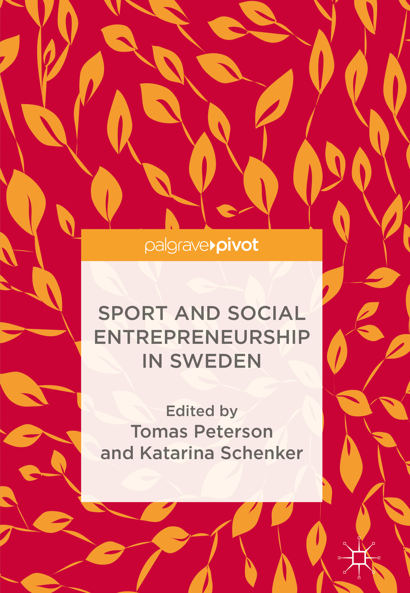 Peterson, Tomas - Sport and Social Entrepreneurship in Sweden, ebook