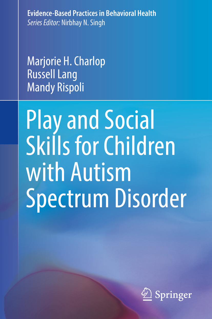 Charlop, Marjorie H. - Play and Social Skills for Children with Autism Spectrum Disorder, e-kirja