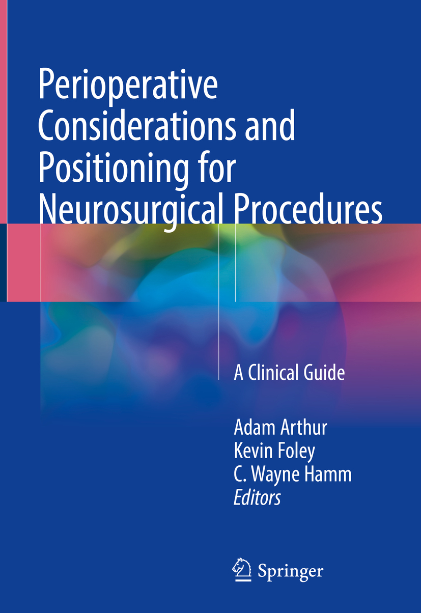 Arthur, Adam - Perioperative Considerations and Positioning for Neurosurgical Procedures, ebook