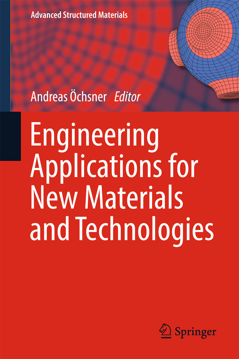 Öchsner, Andreas - Engineering Applications for New Materials and Technologies, ebook