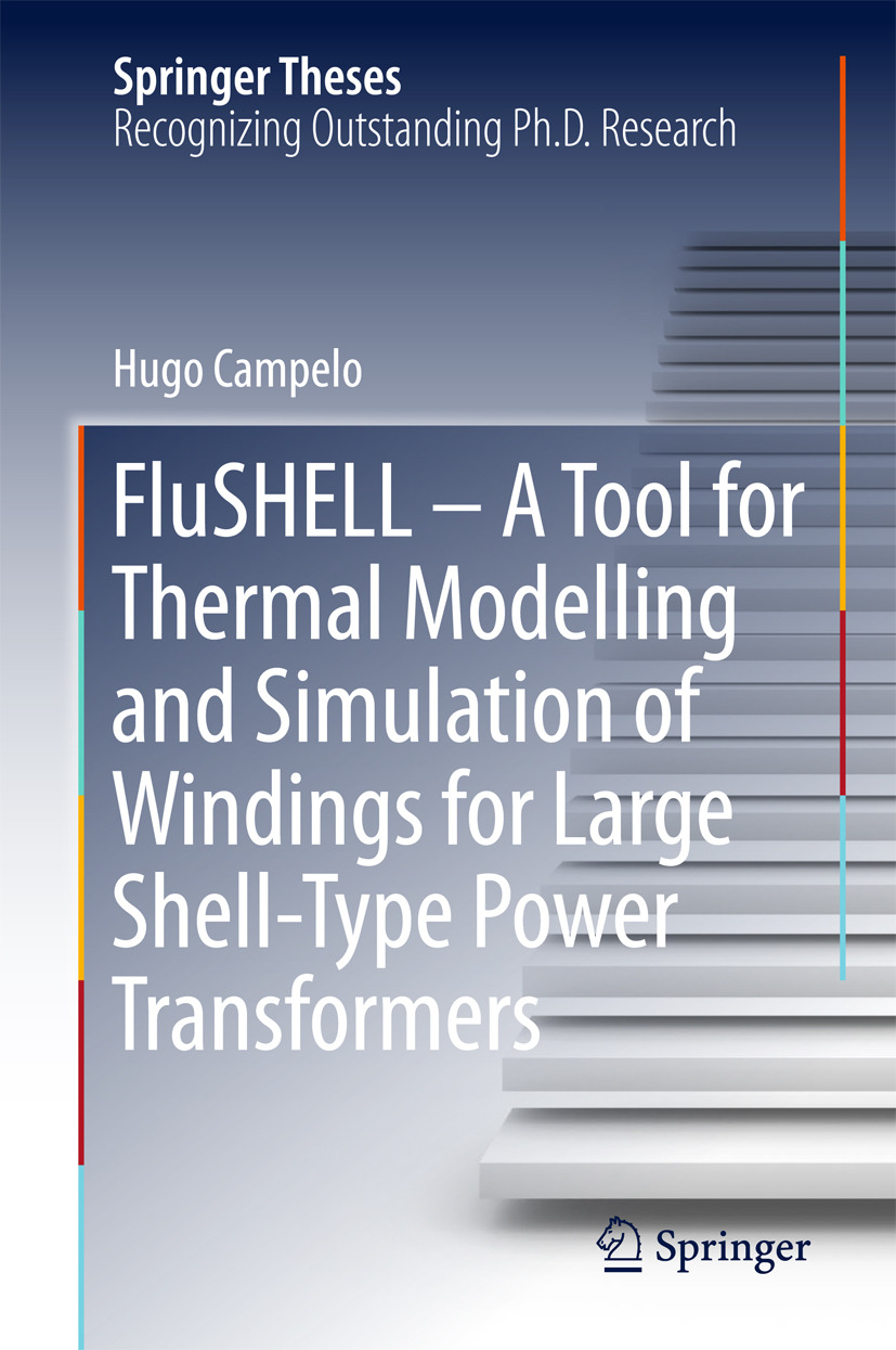 Campelo, Hugo - FluSHELL – A Tool for Thermal Modelling and Simulation of Windings for Large Shell-Type Power Transformers, ebook