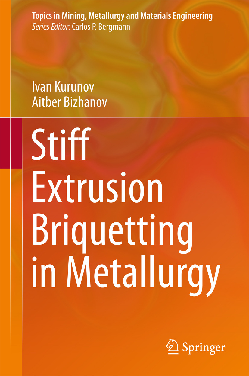 Bizhanov, Aitber - Stiff Extrusion Briquetting in Metallurgy, ebook