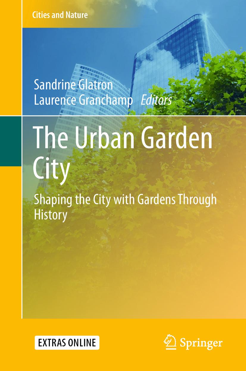 Glatron, Sandrine - The Urban Garden City, ebook